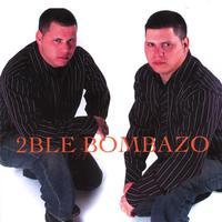 2ble Bombazo Mp3
