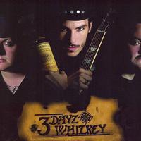 3 Dayz Whizkey Mp3
